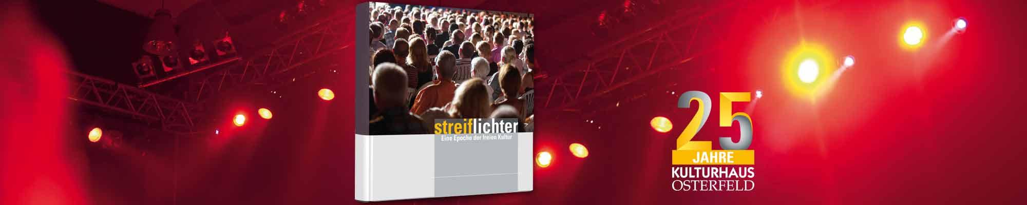 Festbuch Kulturhaus Osterfeld 25 Jahre Jubiläum